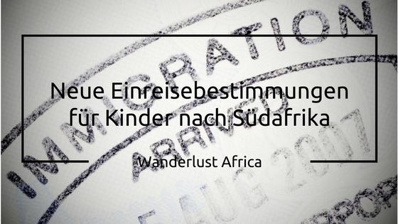 Einreisebestimmungen für Kinder nach Südafrika