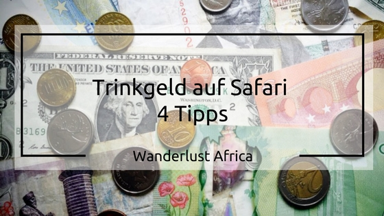wieviel Trinkgeld auf Safari