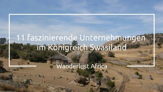 Reizvolle Landschaften in Swasiland