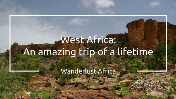 West Africa - an trip of a lifetime